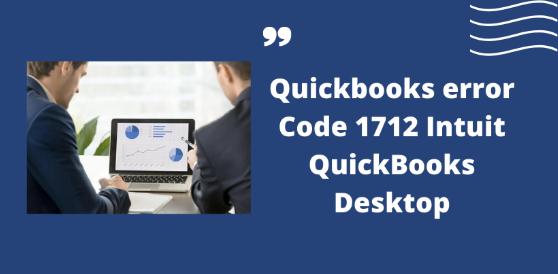 Quickbooks error Code 1712 Intuit QuickBooks Desktop